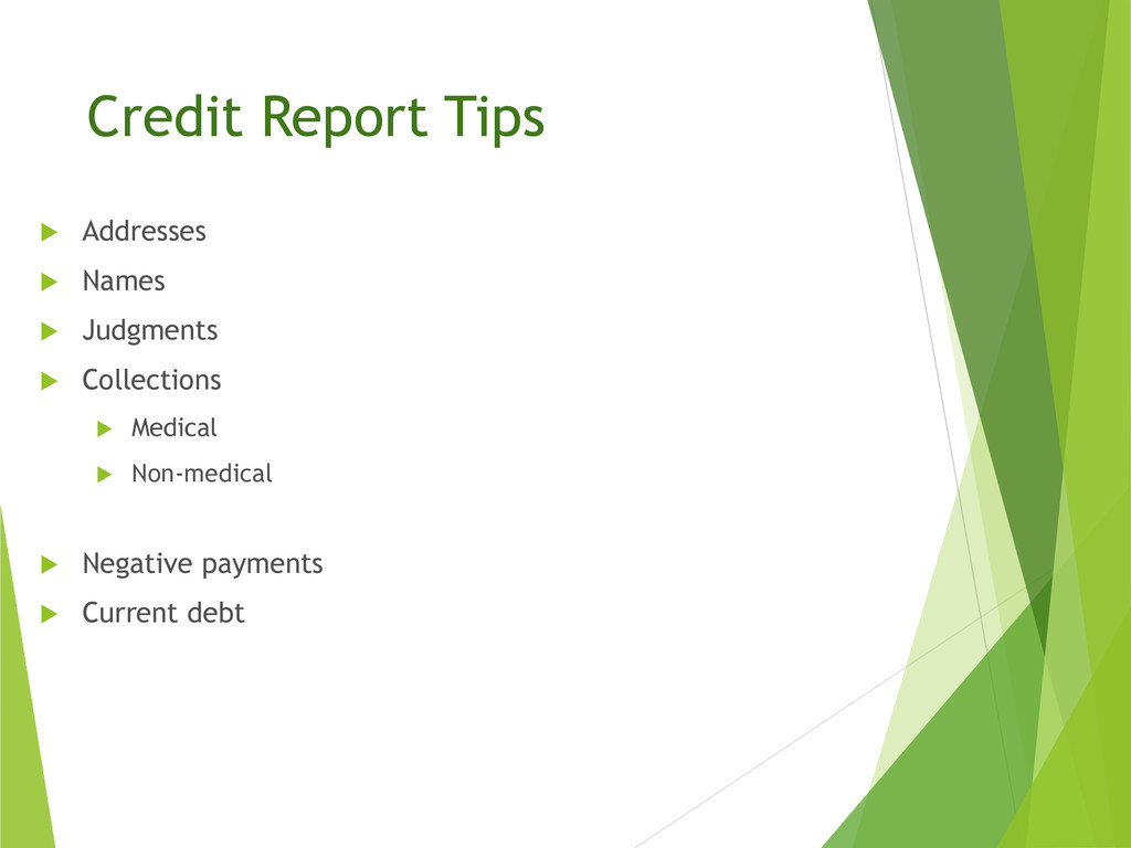 Credit Report Tips  Addresses  Names  Judgme...