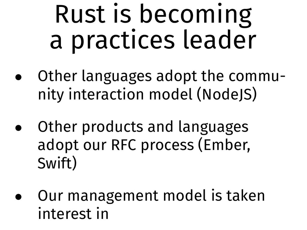 Rust is becoming a practices leader • Other lan...