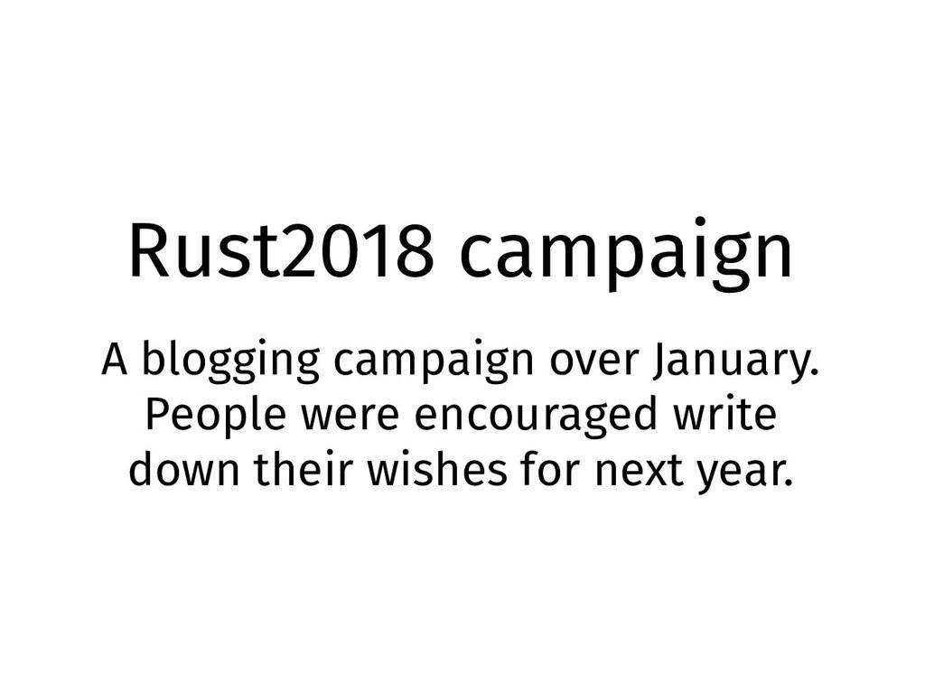 Rust2018 campaign A blogging campaign over Janu...