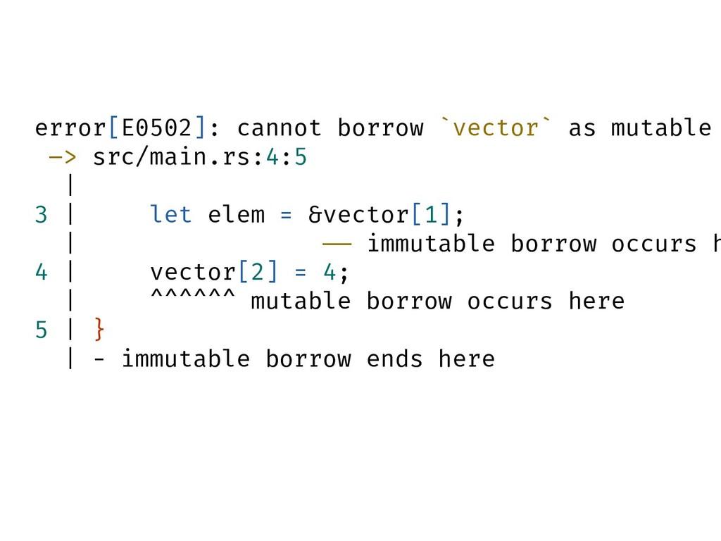 error[E0502]: cannot borrow `vector` as mutable...
