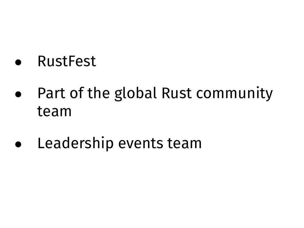 • RustFest • Part of the global Rust community ...