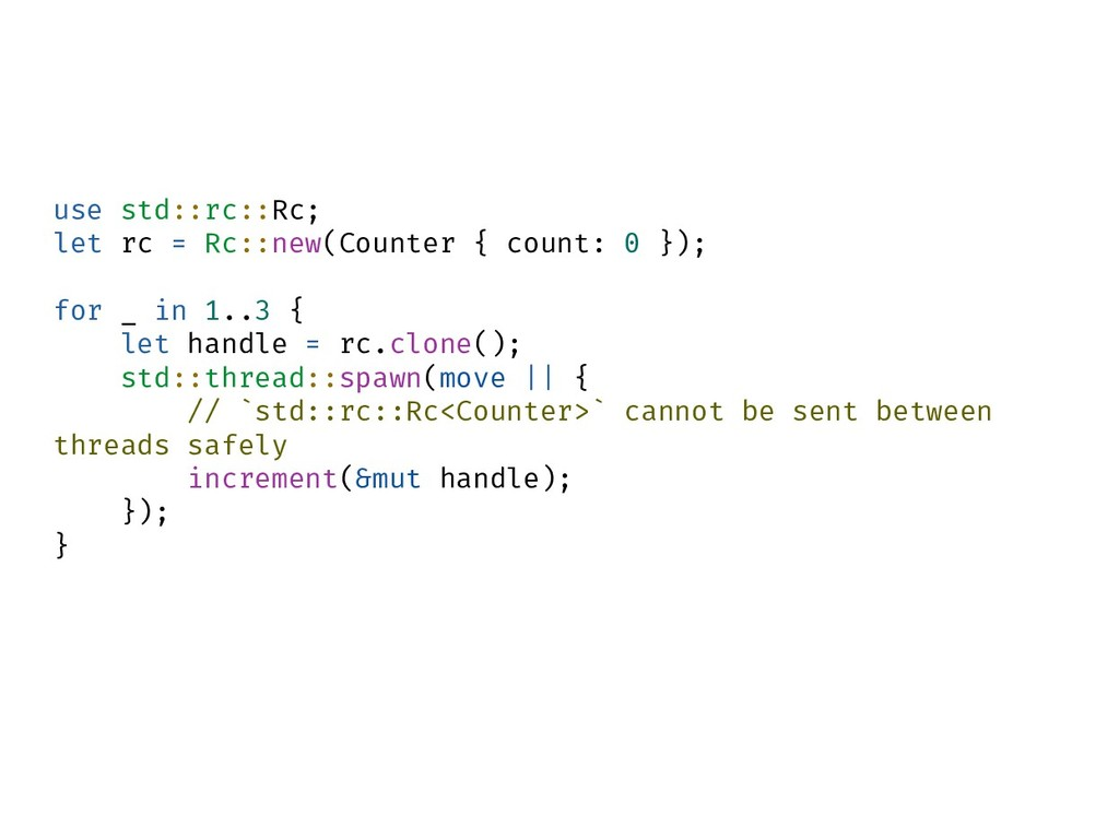 use std::rc::Rc; let rc = Rc::new(Counter { cou...