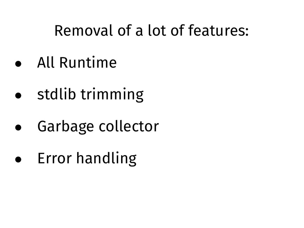 Removal of a lot of features: • All Runtime • s...