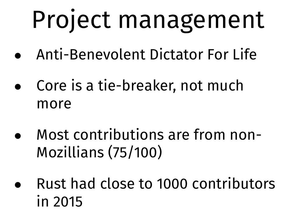 Project management • Anti-Benevolent Dictator F...