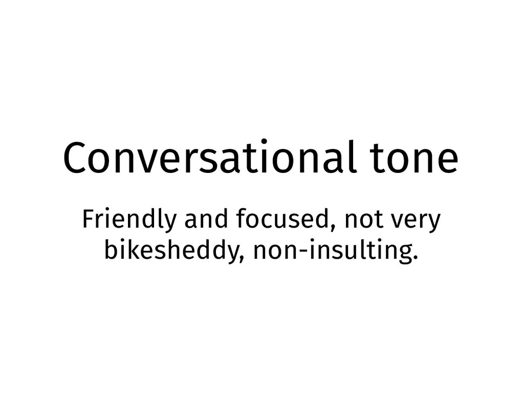 Conversational tone Friendly and focused, not v...