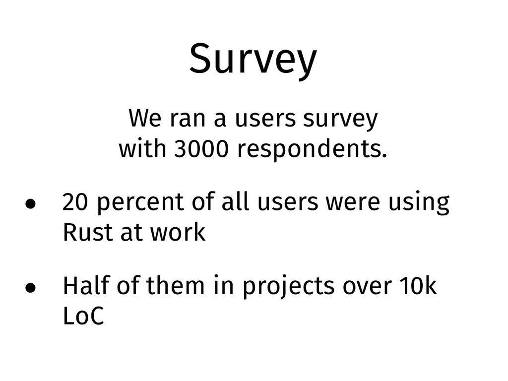 Survey We ran a users survey with 3000 responde...