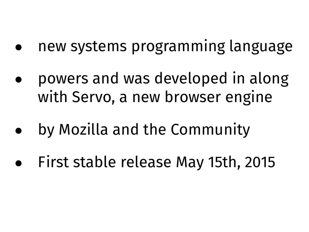• new systems programming language • powers and...