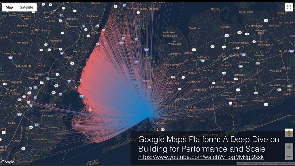 Google Maps Platform: A Deep Dive on Building f...