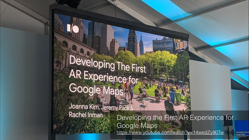 Developing the First AR Experience for Google M...