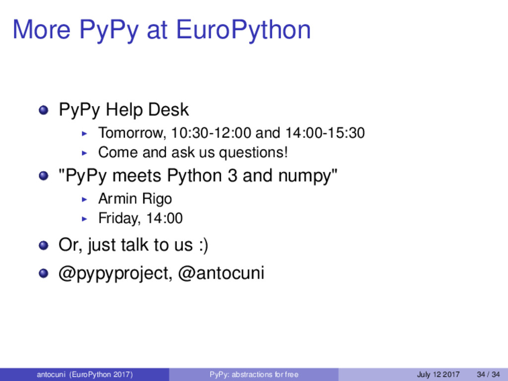 More PyPy at EuroPython PyPy Help Desk Tomorrow...