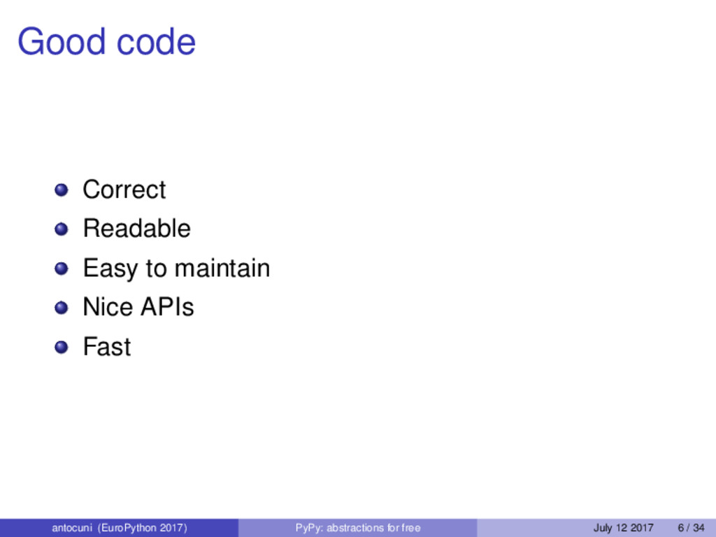 Good code Correct Readable Easy to maintain Nic...