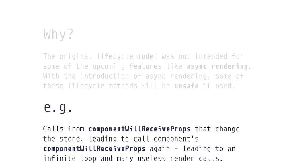 Why? The original lifecycle model was not inten...