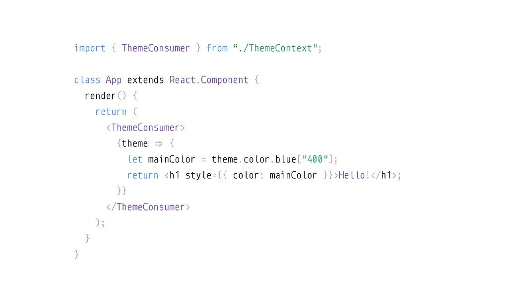 """import { ThemeConsumer } from """"./ThemeContext"""";..."""