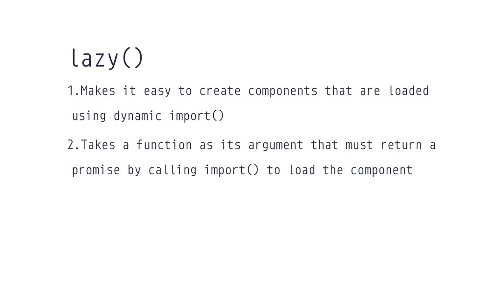 1.Makes it easy to create components that are l...