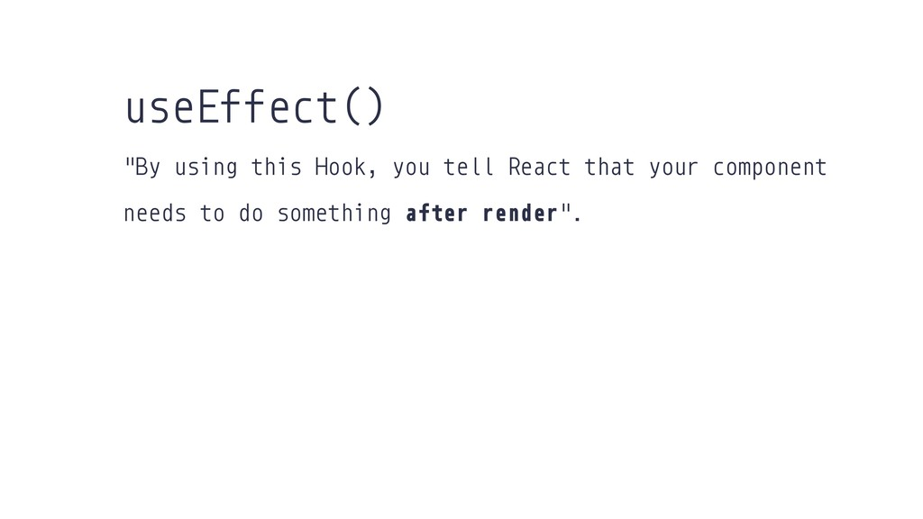 """""""By using this Hook, you tell React that your c..."""