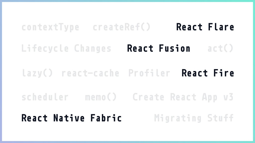 contextType createRef() React Flare Lifecycle C...