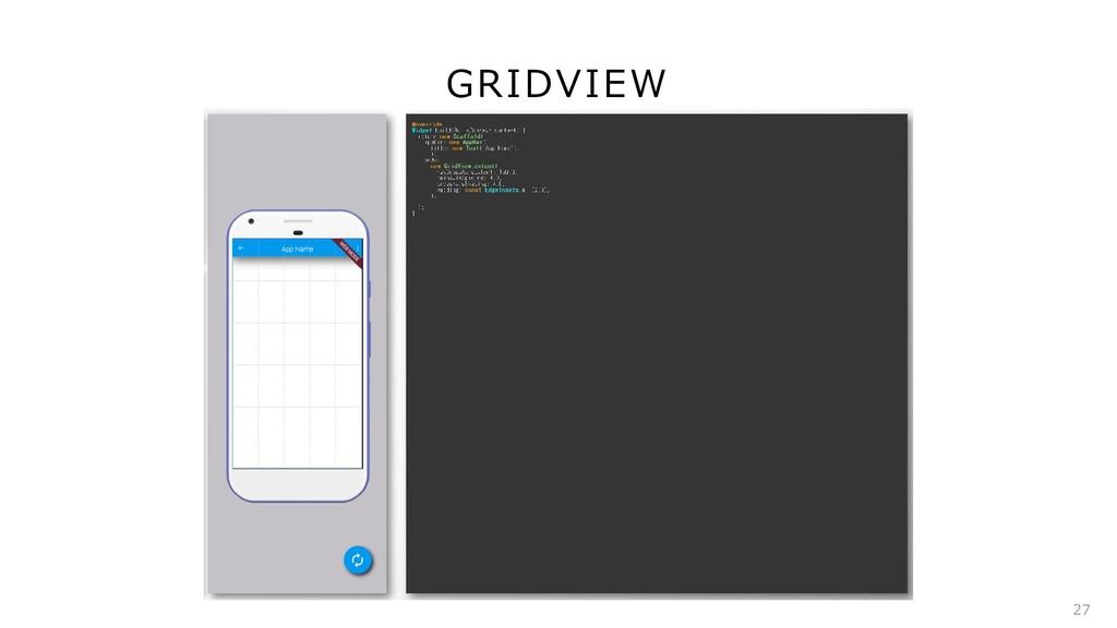 GRIDVIEW 27
