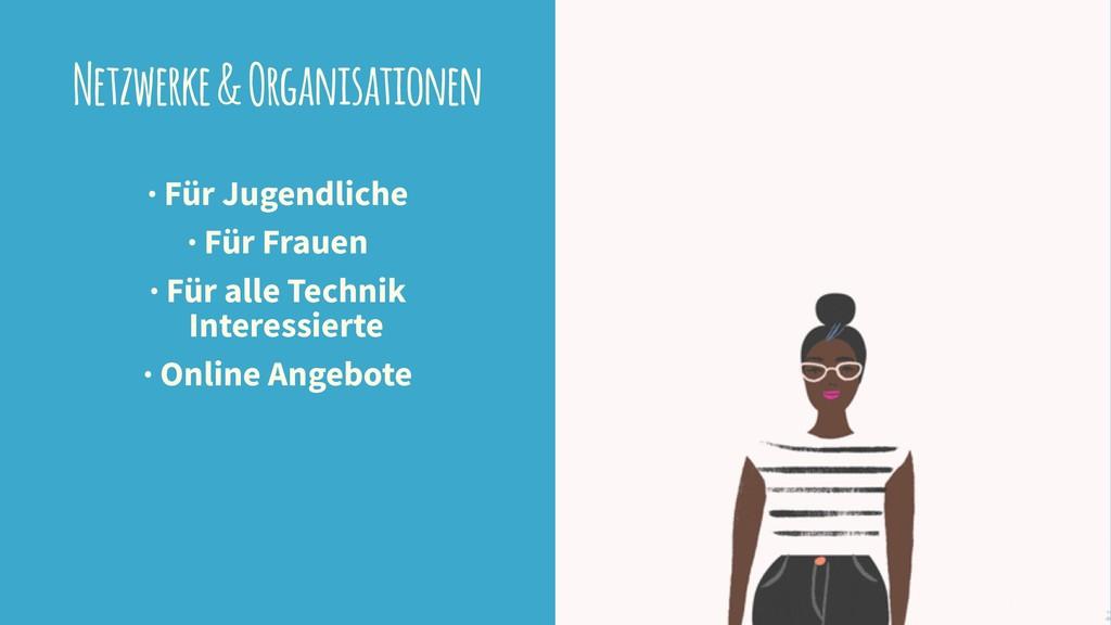 Netzwerke & Organisationen · Für Jugendliche · ...