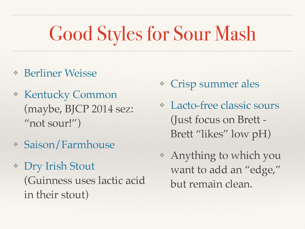 Good Styles for Sour Mash ❖ Berliner Weisse! ❖ ...