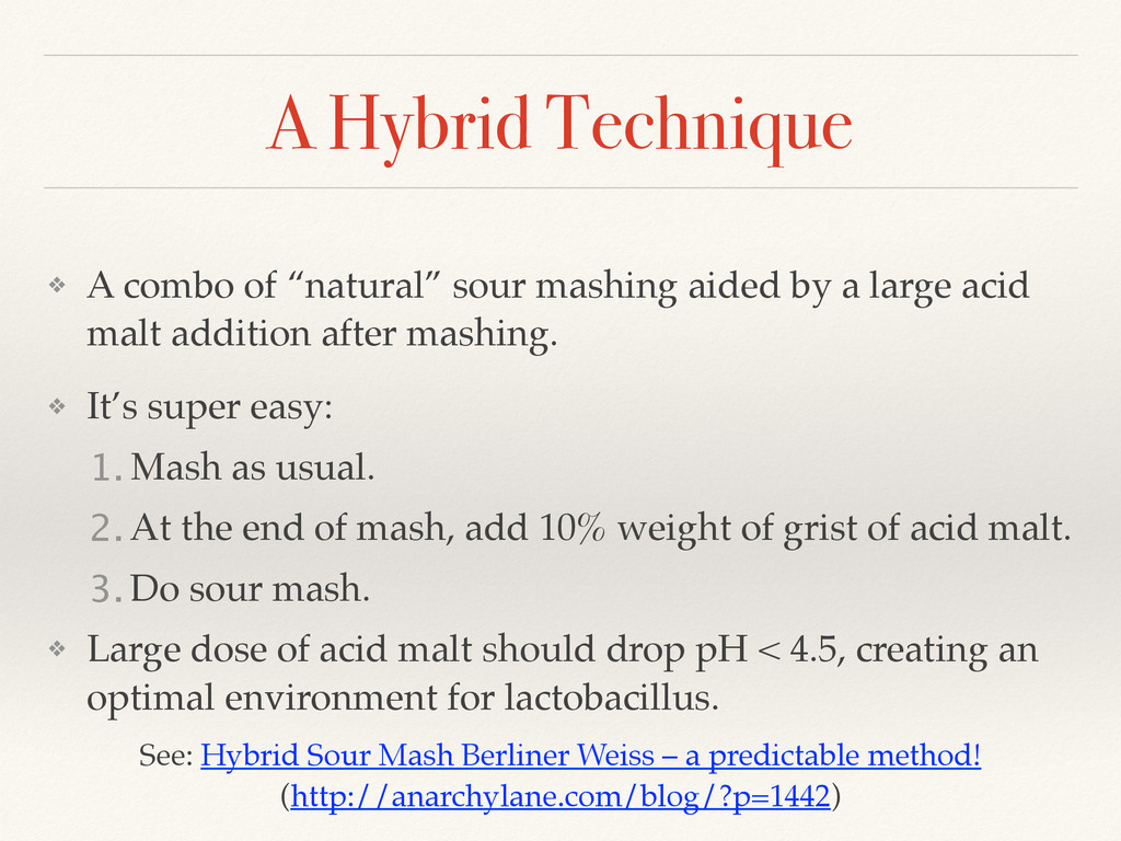 "A Hybrid Technique ❖ A combo of ""natural"" sour ..."