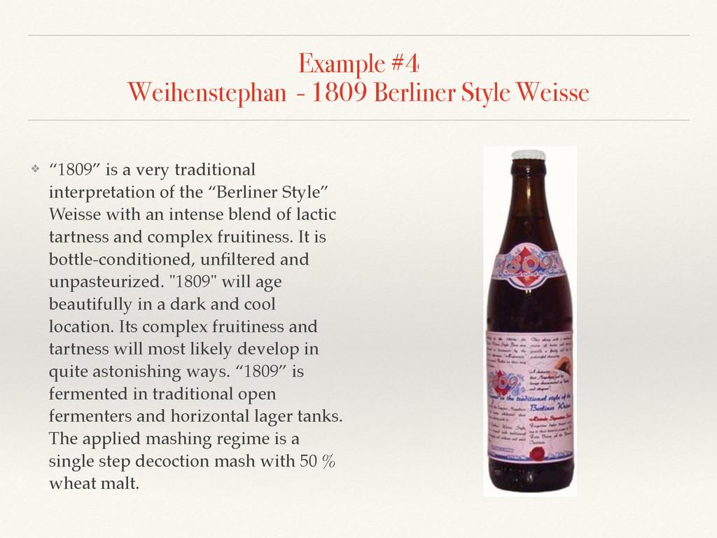 Example #4 Weihenstephan - 1809 Berliner Style...