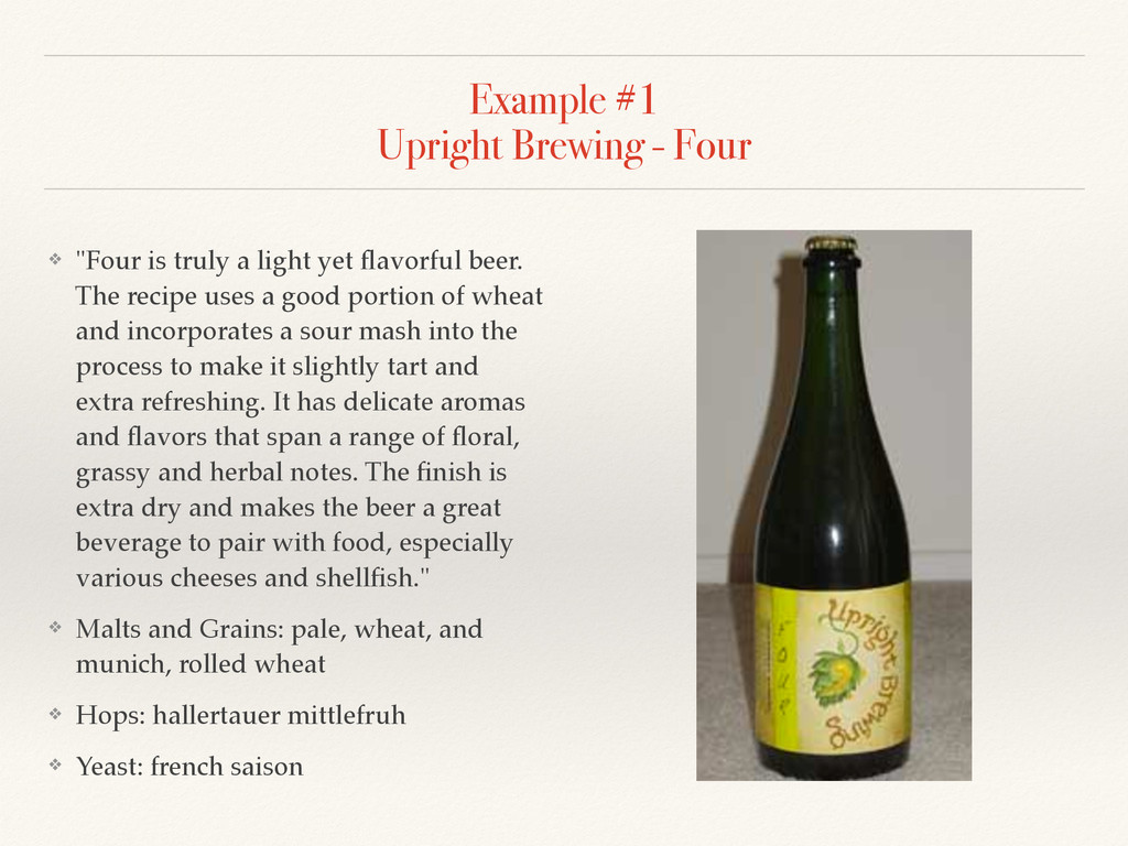 """Example #1 Upright Brewing - Four ❖ """"Four is t..."""