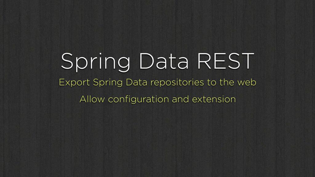 Spring Data REST Export Spring Data repositorie...