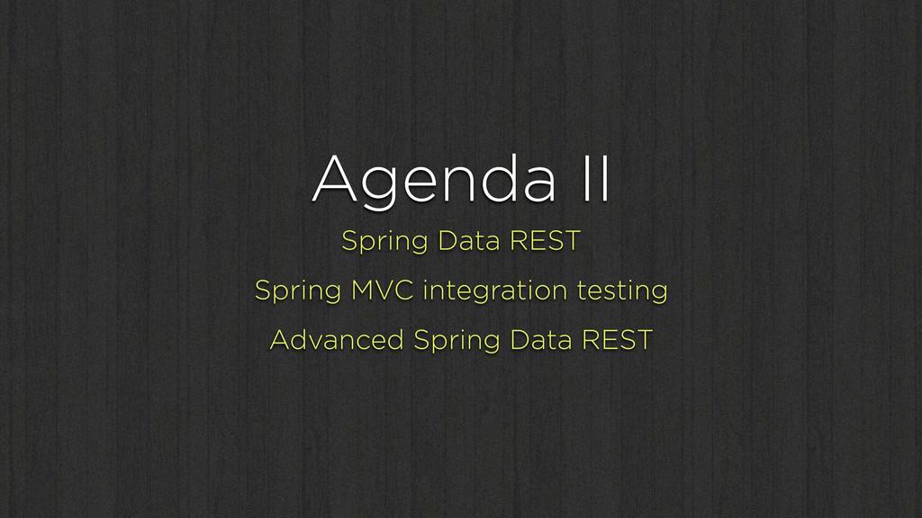 Agenda II Spring Data REST Spring MVC integrati...