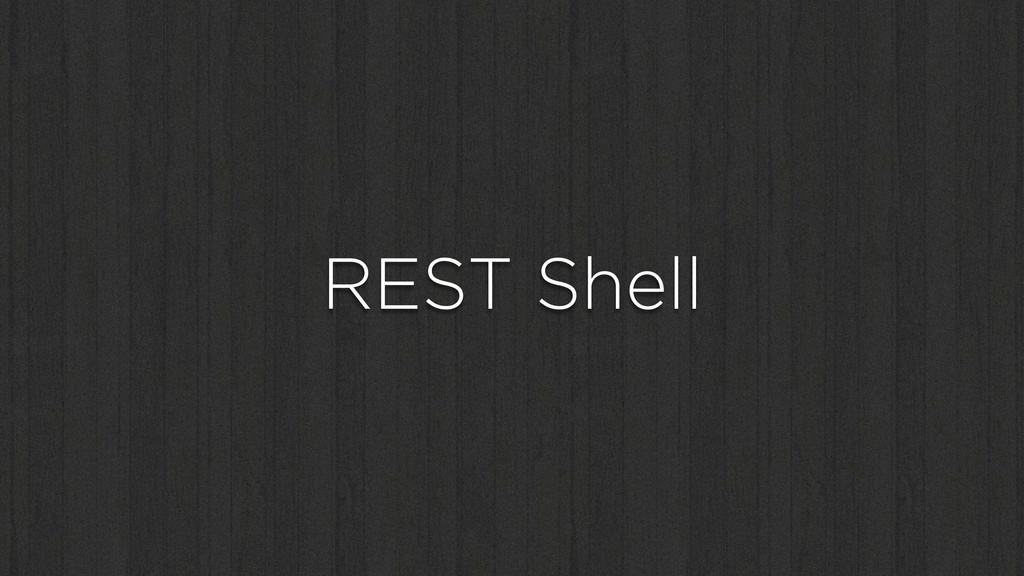 REST Shell