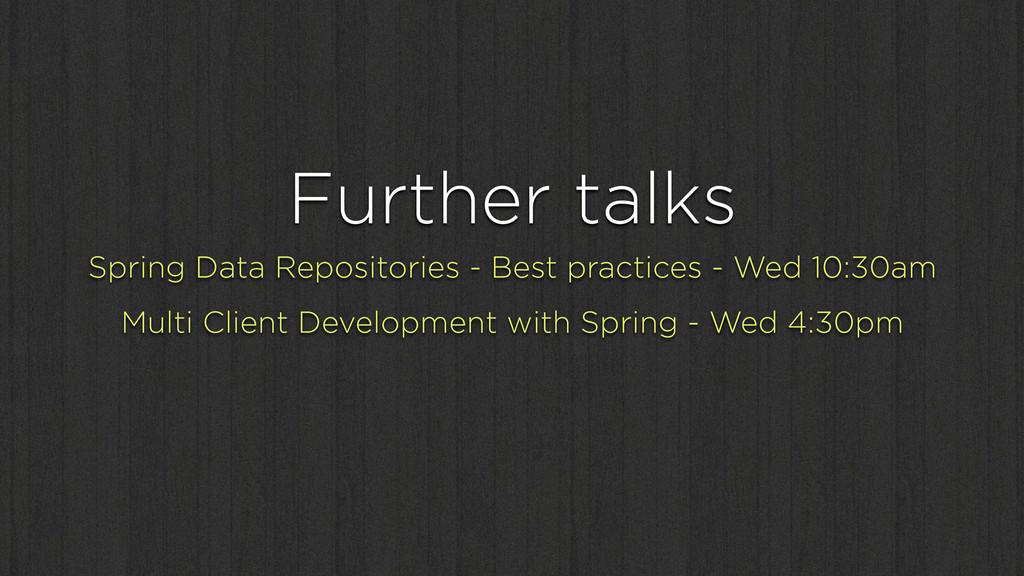 Further talks Spring Data Repositories - Best p...