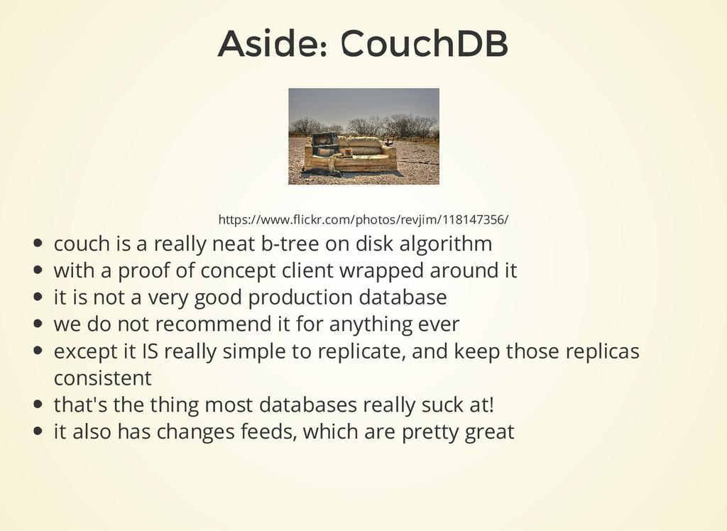 Aside: CouchDB https://www.flickr.com/photos/re...