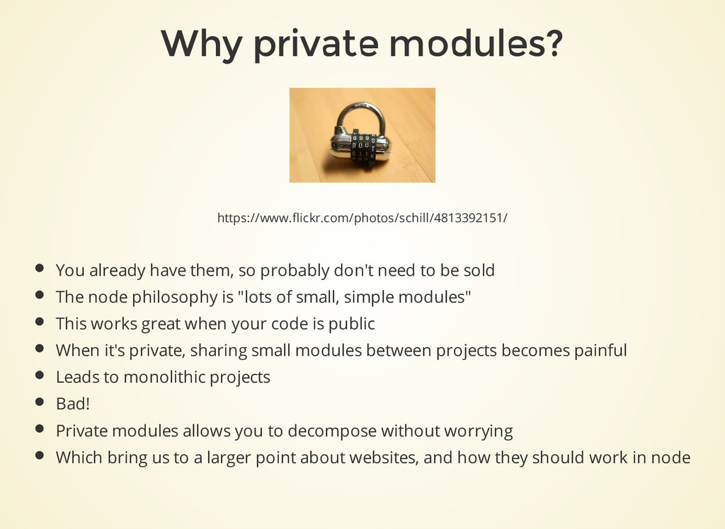 Why private modules? https://www.flickr.com/pho...