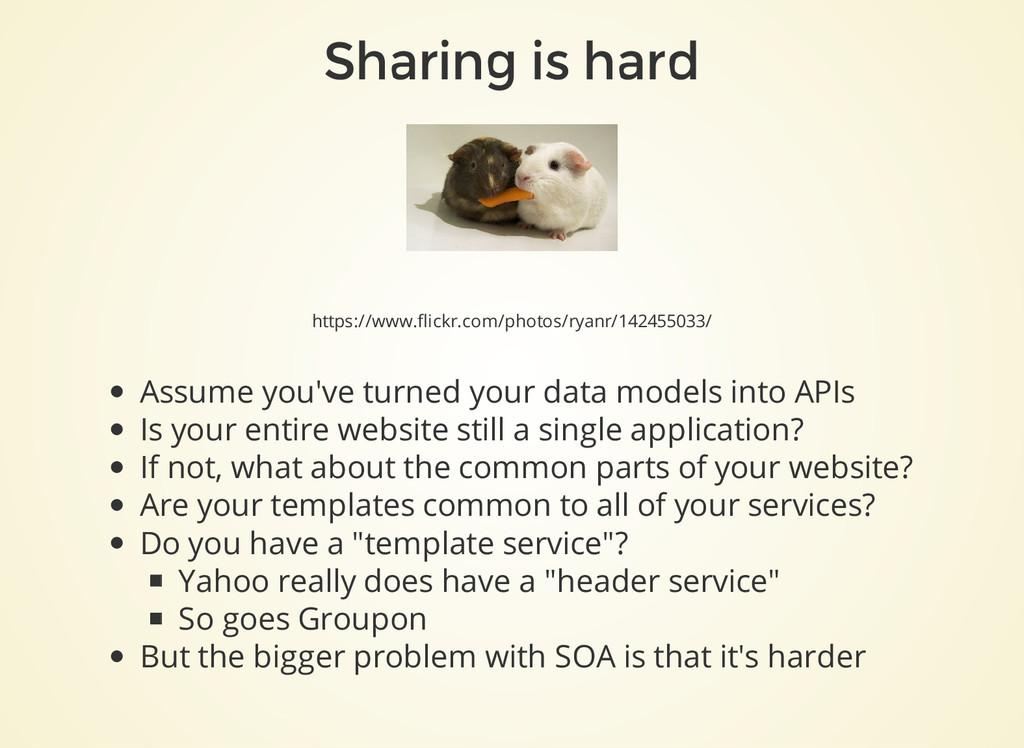 Sharing is hard https://www.flickr.com/photos/r...