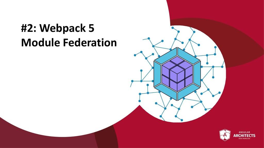 @ManfredSteyer #2: Webpack 5 Module Federation