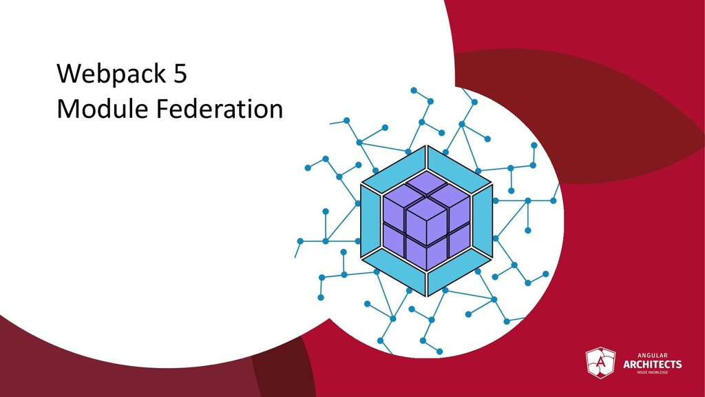 @ManfredSteyer Webpack 5 Module Federation