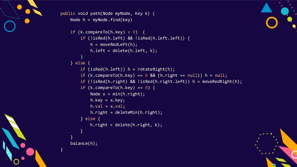 public void path(Node myNode, Key k) { Node h =...