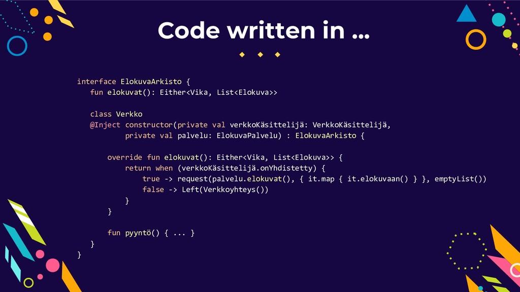 Code written in ... interface ElokuvaArkisto { ...