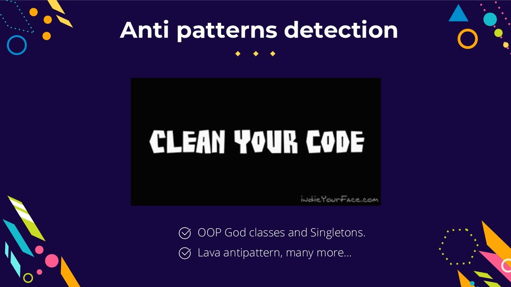 Anti patterns detection OOP God classes and Sin...