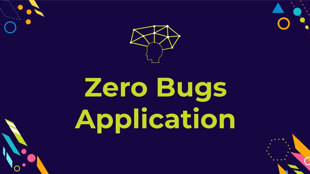 Zero Bugs Application