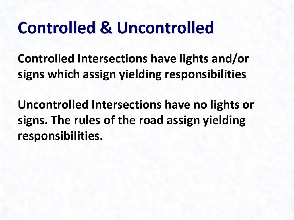 Controlled & Uncontrolled Controlled Intersecti...