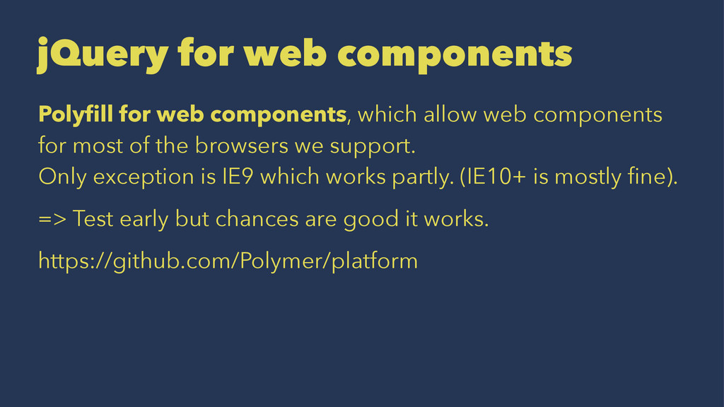 jQuery for web components Polyfill for web compo...