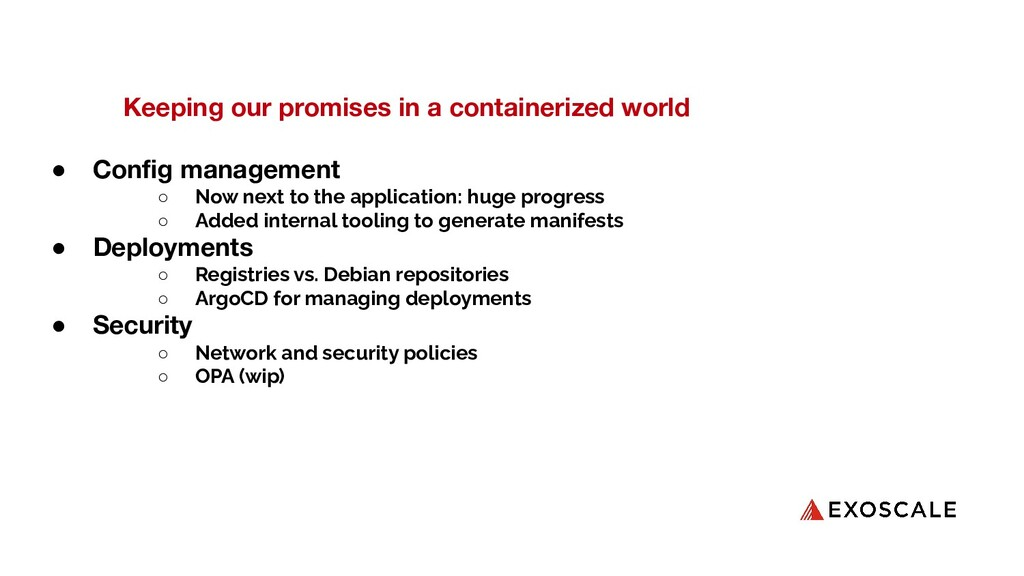 Keeping our promises in a containerized world ●...