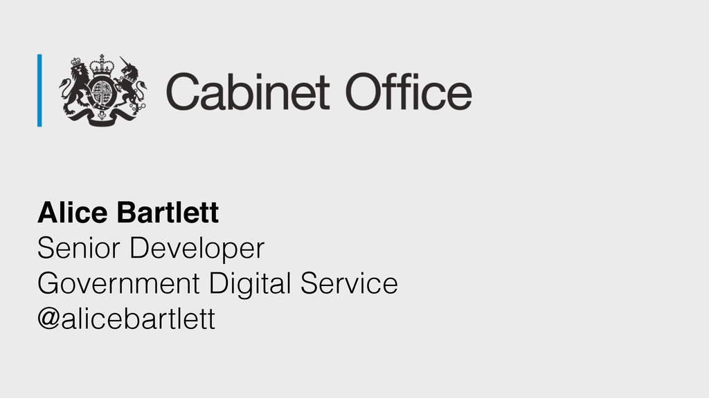 Alice Bartlett Senior Developer Government Digi...