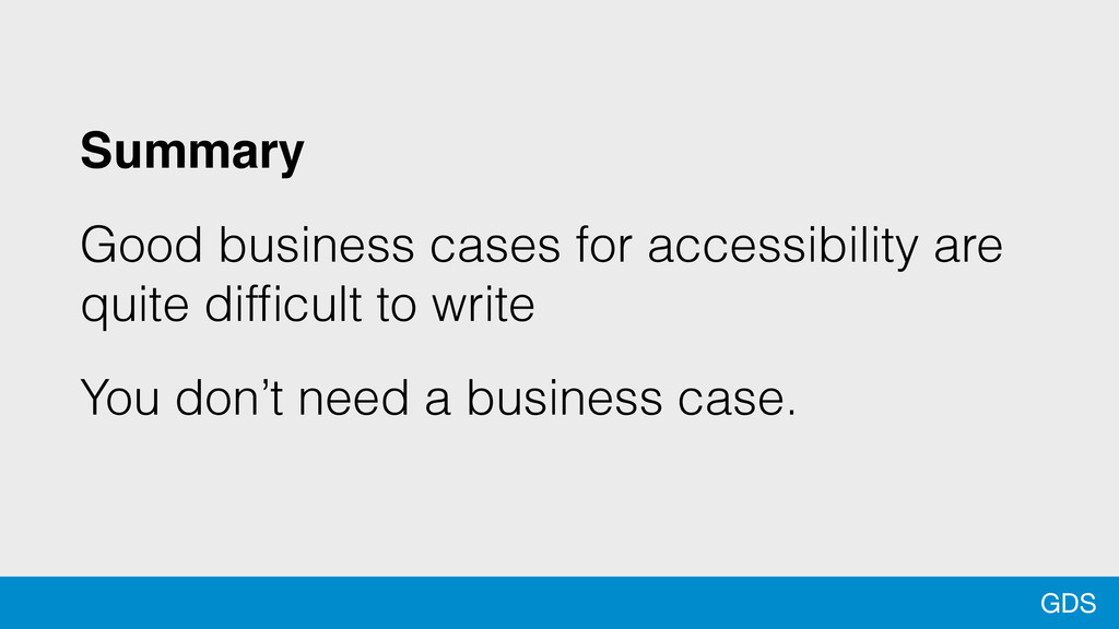 GDS Summary Good business cases for accessibili...
