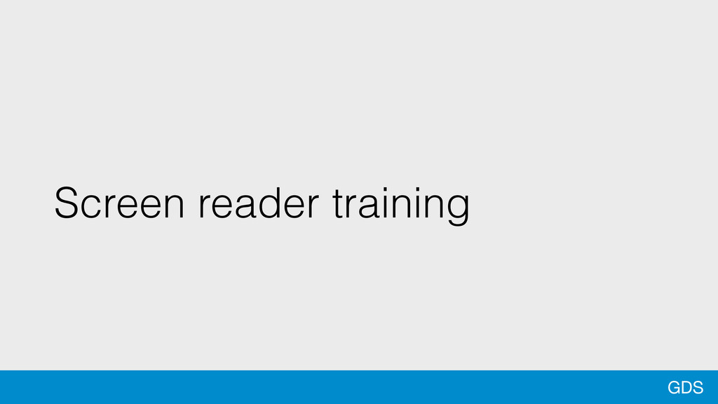GDS Screen reader training