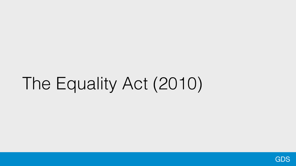 GDS The Equality Act (2010)