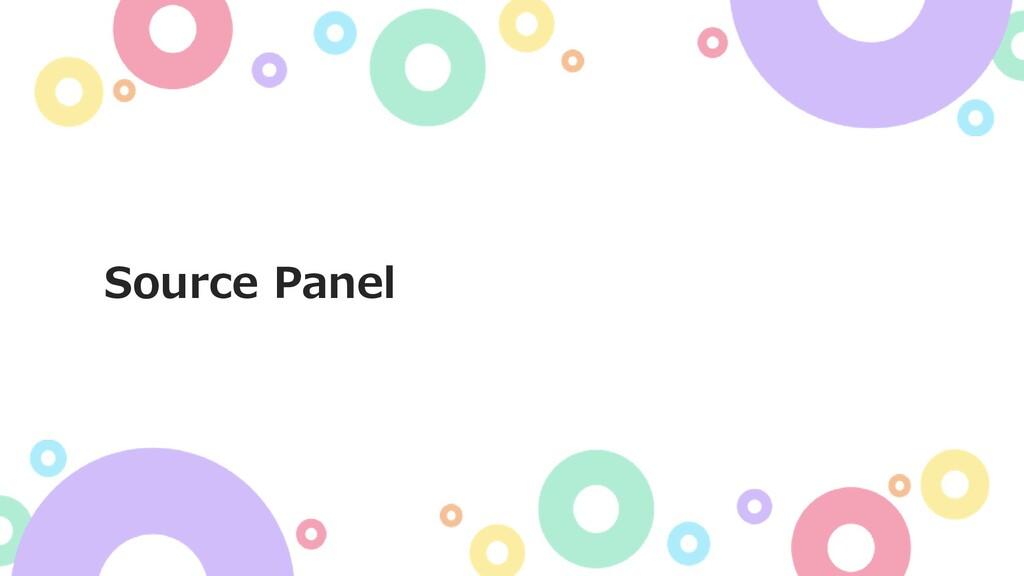 Source Panel