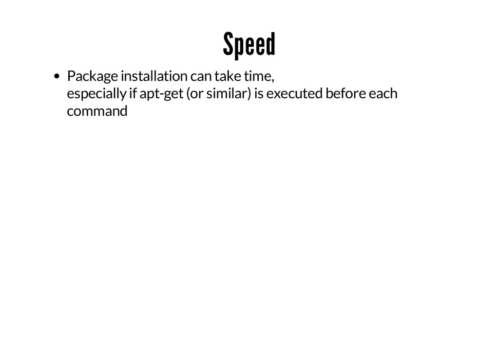 Speed Package installation can take time, espec...