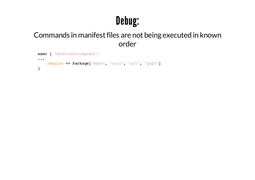 Debug: Commands in manifest files are not being...