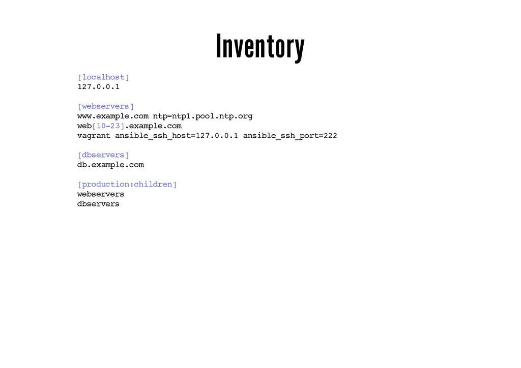 Inventory [localhost] 127.0.0.1 [webservers] ww...